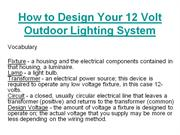 How to Design Your 12 Volt Outdoor Lighting
