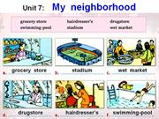 English 8 - Unit 7 - My neighborhood