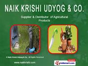Agro Chemicals By Naik Krishi Udyog & Co. Pune