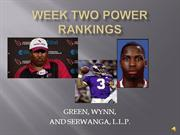 WEEK TWO POWER RANKINGS