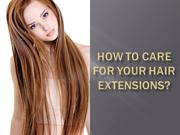 How to Care for your Hair Extensions