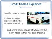 Credit Scores Explained. An illustrated story.