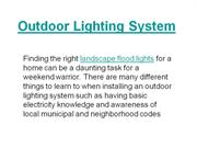 Outdoor Lighting System