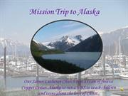 Mission Trip to Alaska Slideshow