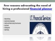 Few reasons advocating the need of hiring a professional financial pla