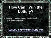 how can i win the lottery