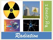 Science Presentation - Radiation