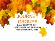 JOURNEY GROUPS FALL 2011