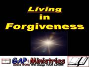 Living in Forgiveness