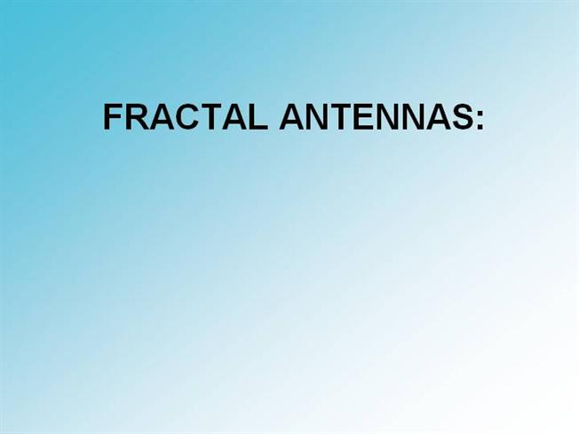 Fractal antennas authorstream pronofoot35fo Image collections