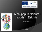 most popular leisure sports in estoni