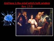 And here is the mind which hath wisdom