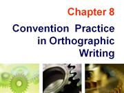 Chapter 08 Orthographic Convention