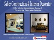 Construction Services By Saher Construction & Interior Decorator New
