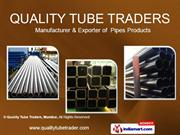 M.S. Pipes By Quality Tube Traders, Mumbai Mumbai