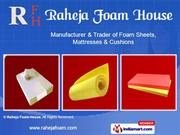 Foam Sheets By Raheja Foam House Delhi