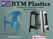 Plastic Molded Chair By Btm Plastic New Delhi