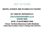 Mathematics, Science and Technology Show