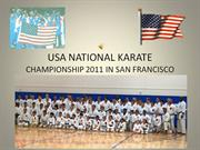 USA NATIONAL KARATE CHAMPIONSHIP 2011 IN SF - SLIDE SHOW