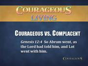 Courageous Living Sermon One