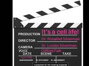 it;s a cell life