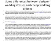 Some differences between designer wedding dresses and cheap