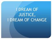 I Dream of Justice, I Dream of Change