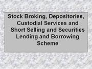 Stock_Broking__Depositories__Custodial_Services_and_Short_Selling_and_