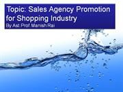 Sales agency promotion for shopping centre
