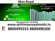 royal max2/3 BR Apartment Starting @ Rs 29 Lacs(Fully Furnished with A