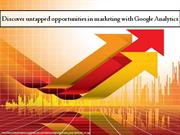 Discover untapped opportunities in marketing with Google Analytics