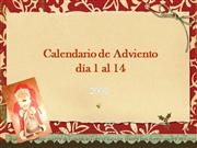 Calendario de Adviento dias 1 al 14
