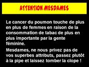 ATTENTION MESDAMES