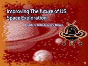 Improving The future of US Space Exploration
