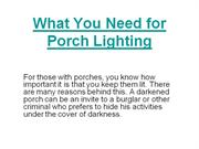 What You Need for Porch Lighting