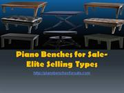 Piano Benches for Sale- Elite Selling Types