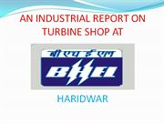 AN INDUSTRIAL REPORT ON TURBINE SHOP AT