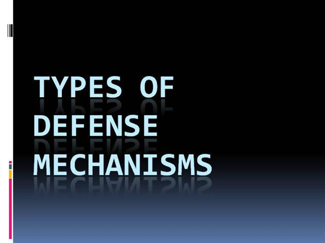 Types of defense mechanisms authorstream altavistaventures Choice Image
