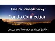 San Fernando Valley-Condo Connections-Condos Under $150K