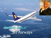 Naresh Goyal/ Jet Airways