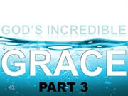 Sermon 2011-09-25 - Gods Incredible Grace - Part 3-Ron Burgio