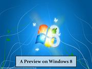 A Preview on Windows 8