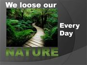Save the Nature and Yourself