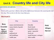 English 8 - Unit 8 - Country life and City life