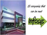 15 Company that can be  next Infosys