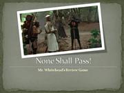 None Shall Pass! - Inference