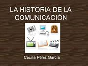 LA HISTORIA DE LA COMUNICACIN