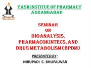seminar on bioanlysis ,pharmacokinetic and drug metabolism