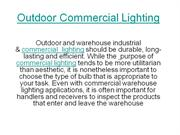 Outdoor Commercial Lighting