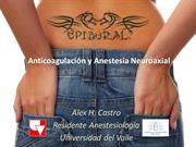 Anticoagulación y Anestesia Neuroaxial